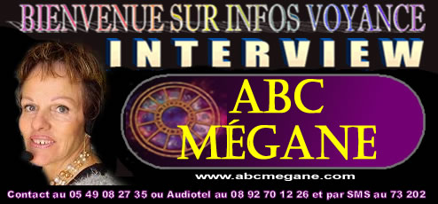 interview voyance de ABC MEGANE